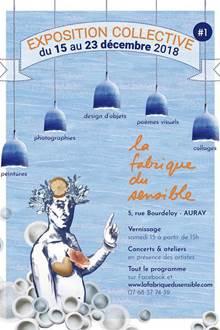 Exposition Collective - La Fabrique du Sensible